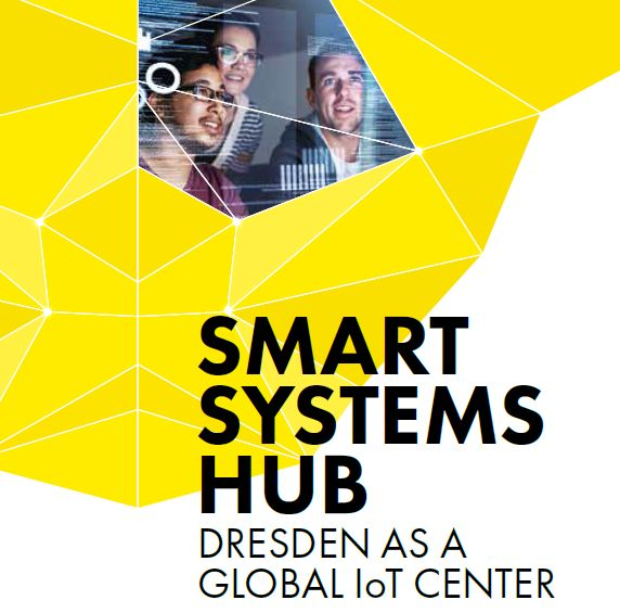 Smart Systems Hub – Dresden as a Global IoT Center (Source: City of Dresden)